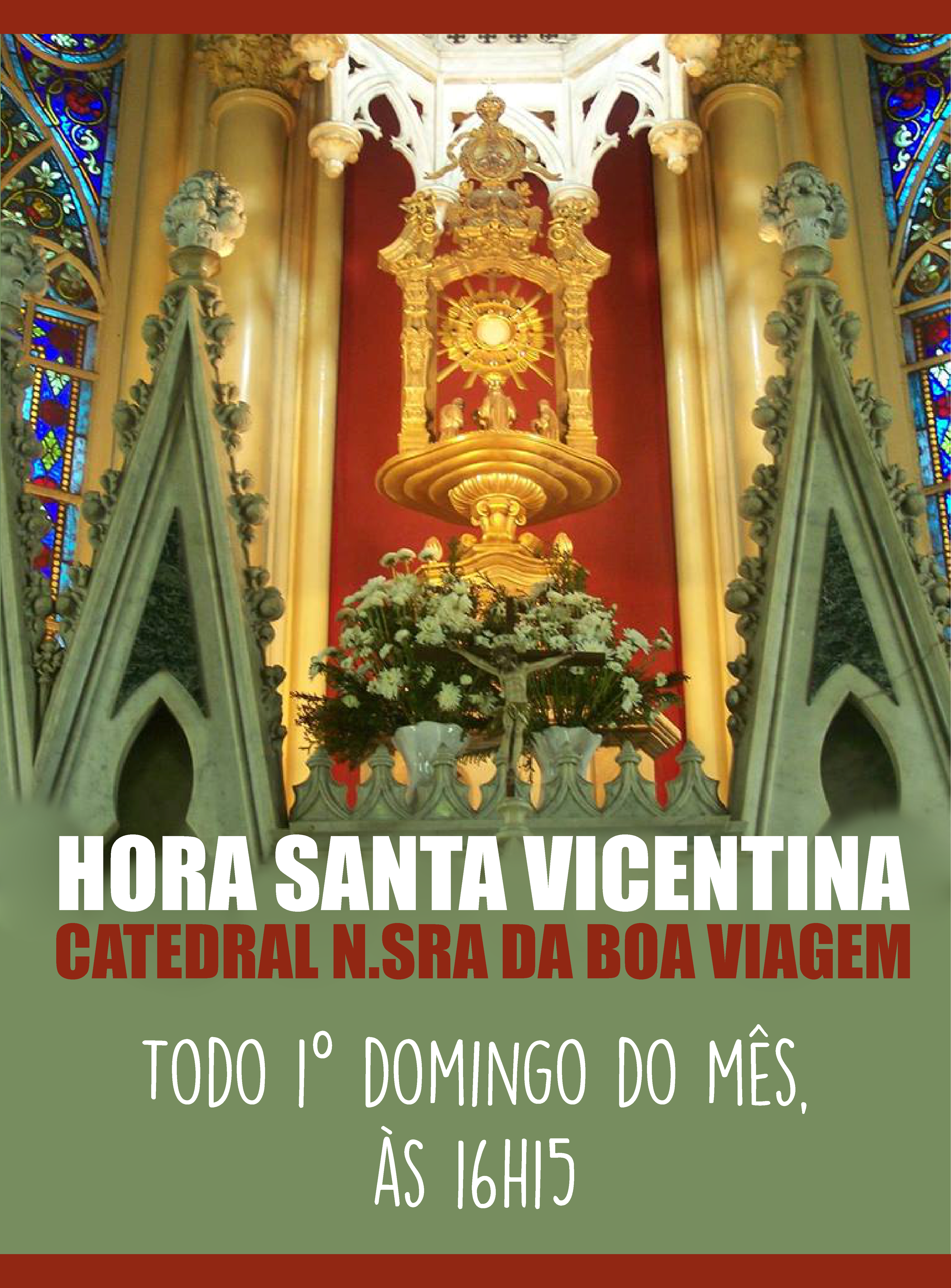 Hora Santa Vicentina na Catedral da Boa Viagem BH